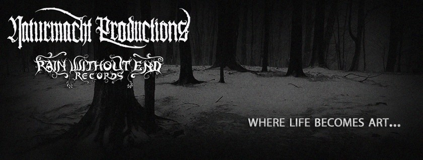 Naturmacht Productions   Rain Without End Records