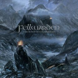 Fellwarden – Wreathed In Mourncloud