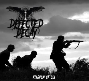 Defected Decay - Kingdom Of Sin