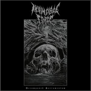 Invincible Force - Decomposed Sacramentum