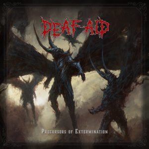 Deaf Aid - Precursors Of Extermination