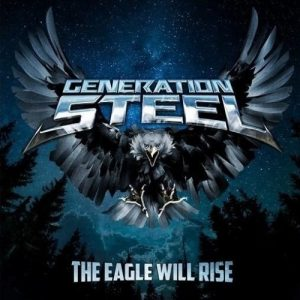 Generation Steel - The Eagle Will Rise